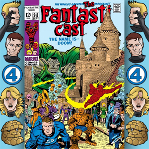 the-fantasticast-episode-98-300